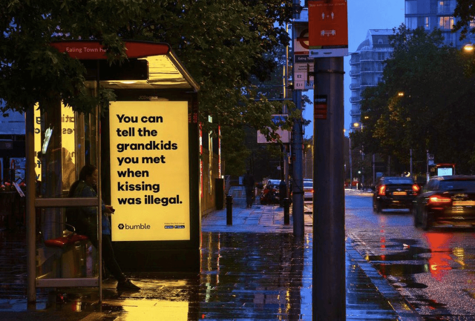 Bumble's humorous OOH advertisement during the pandemic.